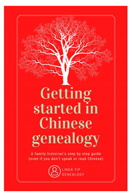 Getting Started in Chinese Genealogy Linda Yip